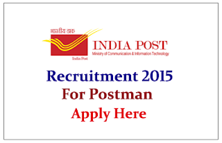 Postal Department,UP Recruitment 2015 for the post of Postman / Mail Guard