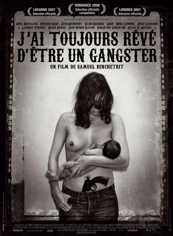 Films à voir - Page 4 J-ai-toujours-reve-d-etre-un-gangster