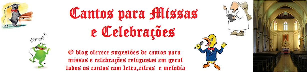 Cantos para Missas e Celebrações