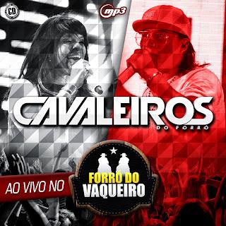 CAVALEIROS DO FORRO PROMOCIONAL OUTUBRO 2013