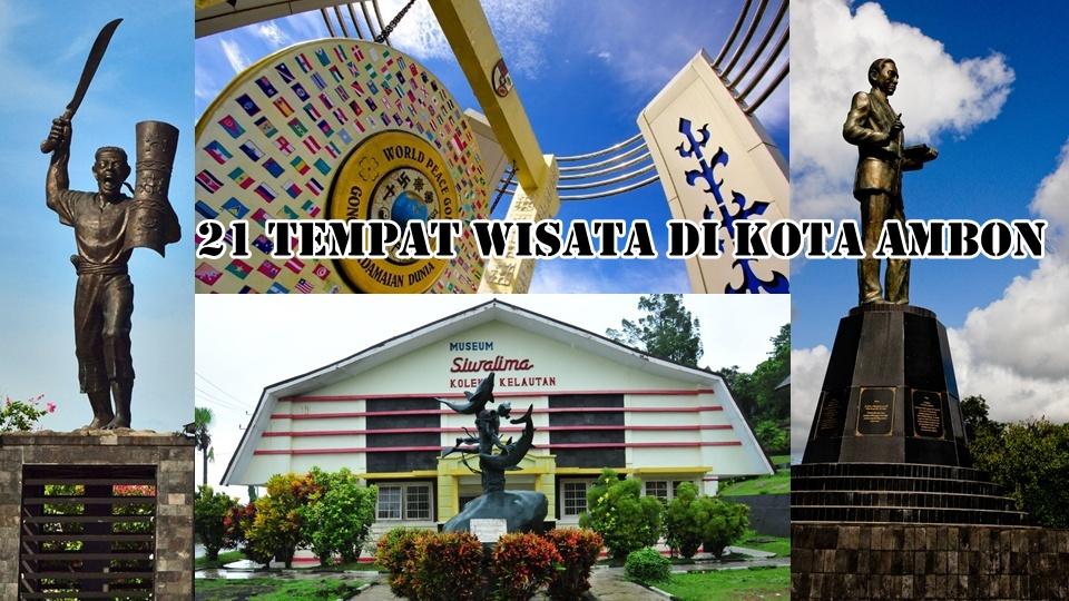 21 Tempat Wisata di Kota Ambon yang Wajib Dikunjungi
