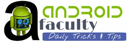 Android Faculty - All Tricks & Tips