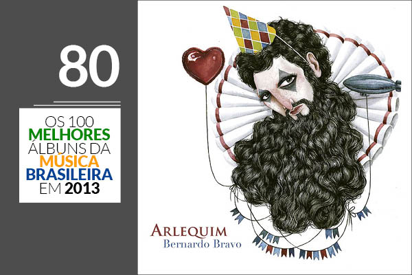 Bernardo Bravo - Arlequim
