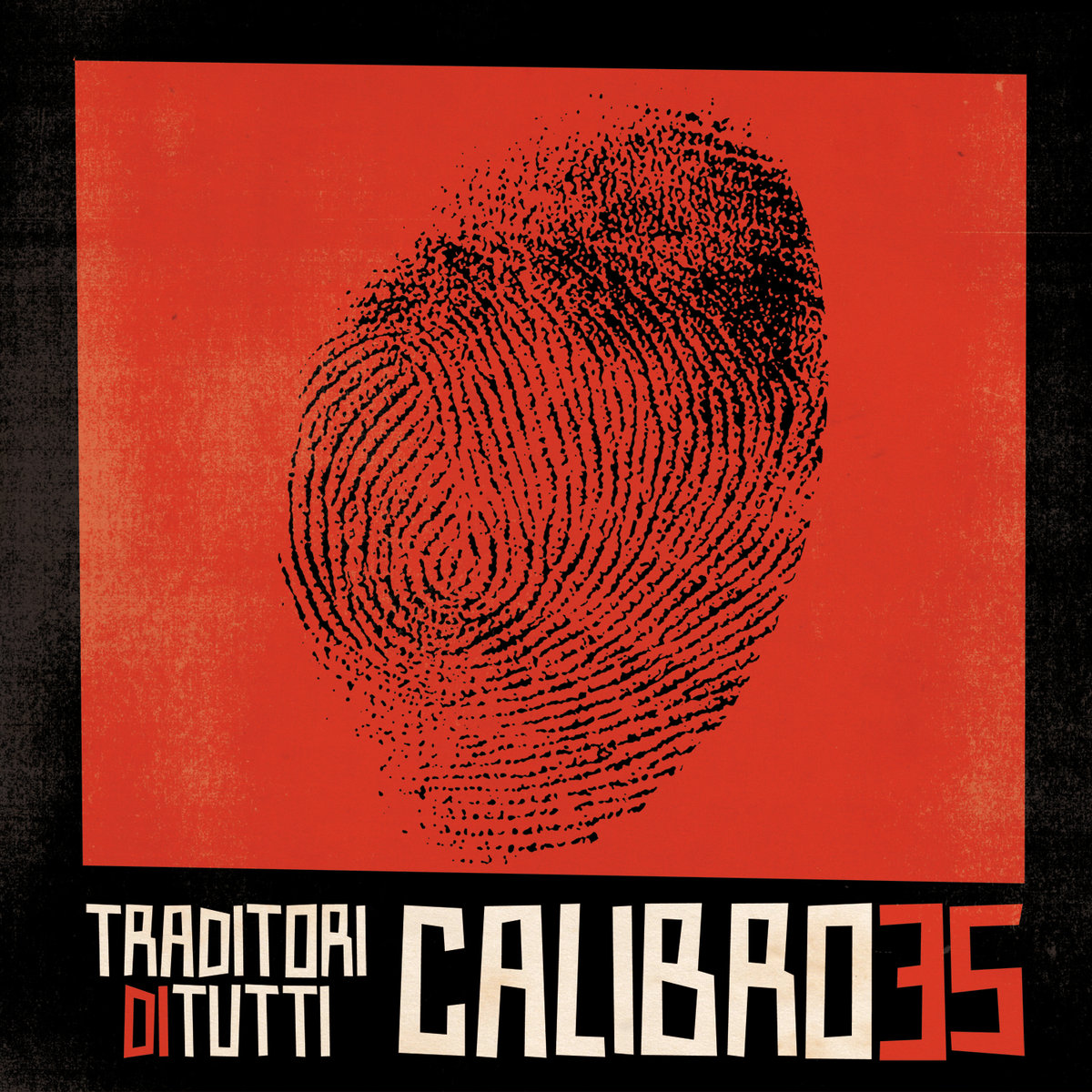 REQUEST: Calibro 35 - Traditori di Tutti