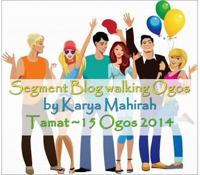 Segment BlogWalking Ogos By Karya Mahirah