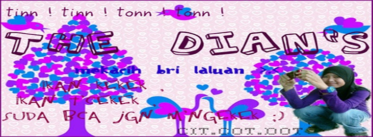 THE DIAN`S