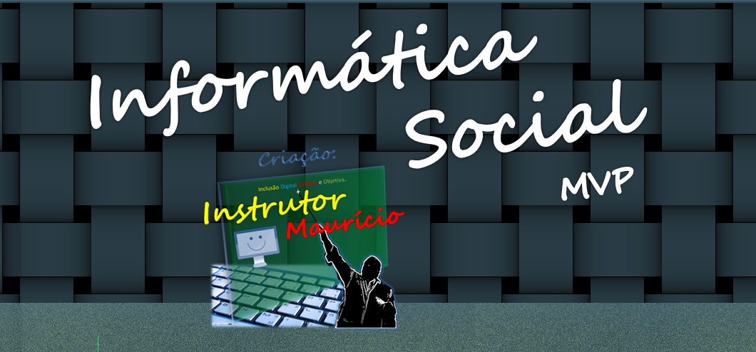 http://informaticasocialmvp.blogspot.com.br/