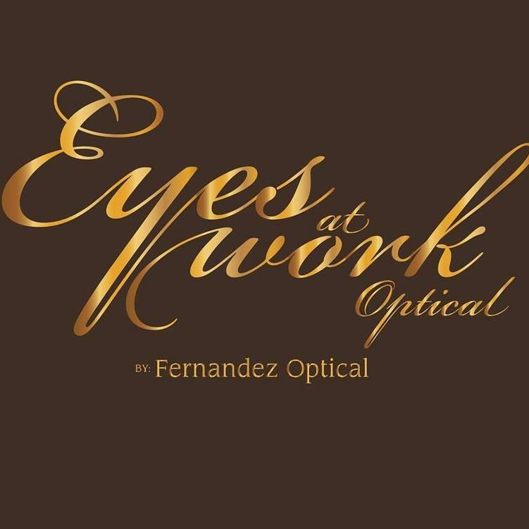 EYES AT WORK OPTICAL BY FERNANDEZ OPTICAL