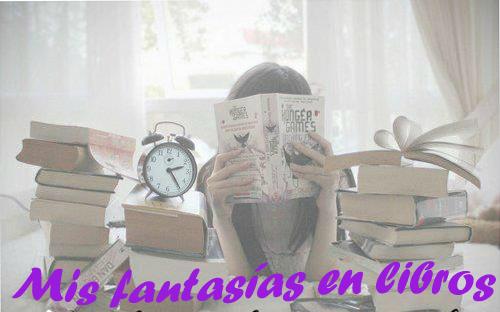 Mis fantasias en libros