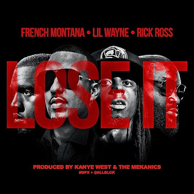 cover portada del single cancion lose it de french montana lil wayne rick ross producida kanye west the mekanics