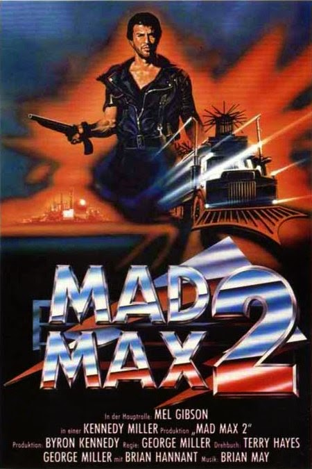 Mad Max 2, the Road Warrior