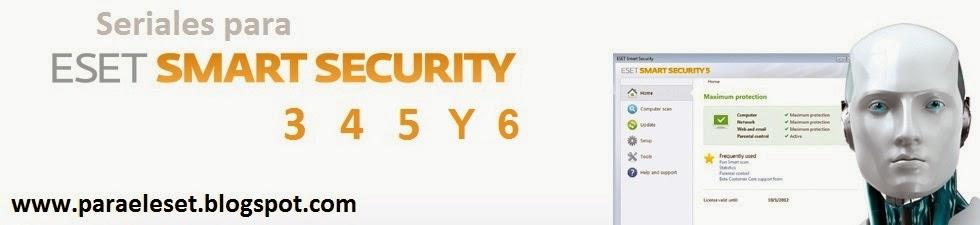 Para el Eset - Seriales ACTUALIZADOS para Eset Smart Security ✓