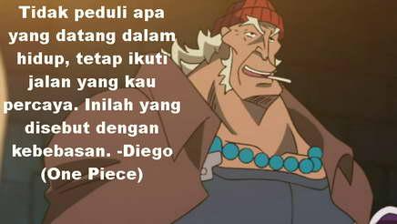 Kata Mutiara Tentang Kebebasan Diego One Piece Quote Kita