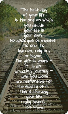 No apologies. No Excuses. Your life is your own!
