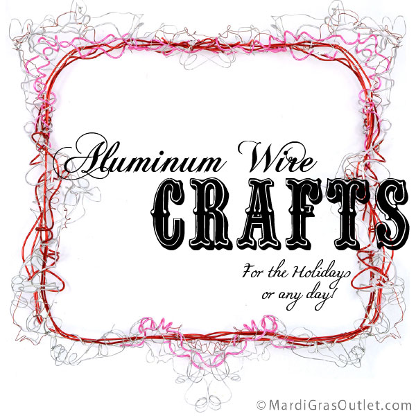Aluminum Wire Crafts, Wire vases, ornament hangers, ornament hooks, DIY, Holiday Crafts