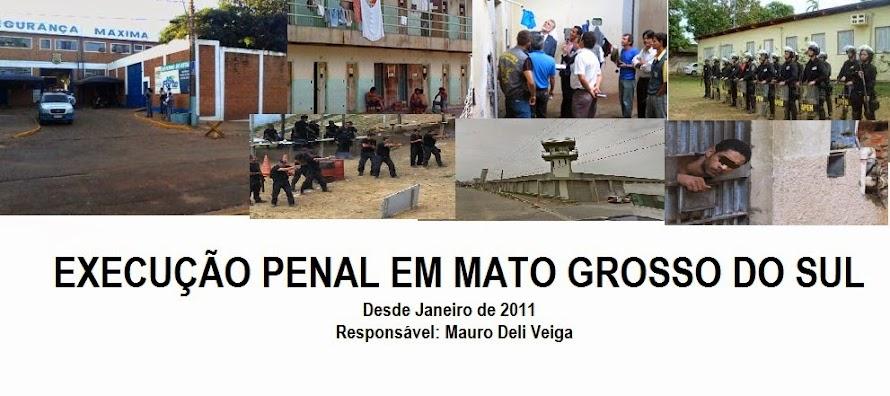 EXECUÇÃO PENAL EM MATO GROSSO DO SUL