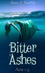 http://www.amazon.com/Bitter-Ashes-Acts-Three-Book-ebook/dp/B018RLDNGG