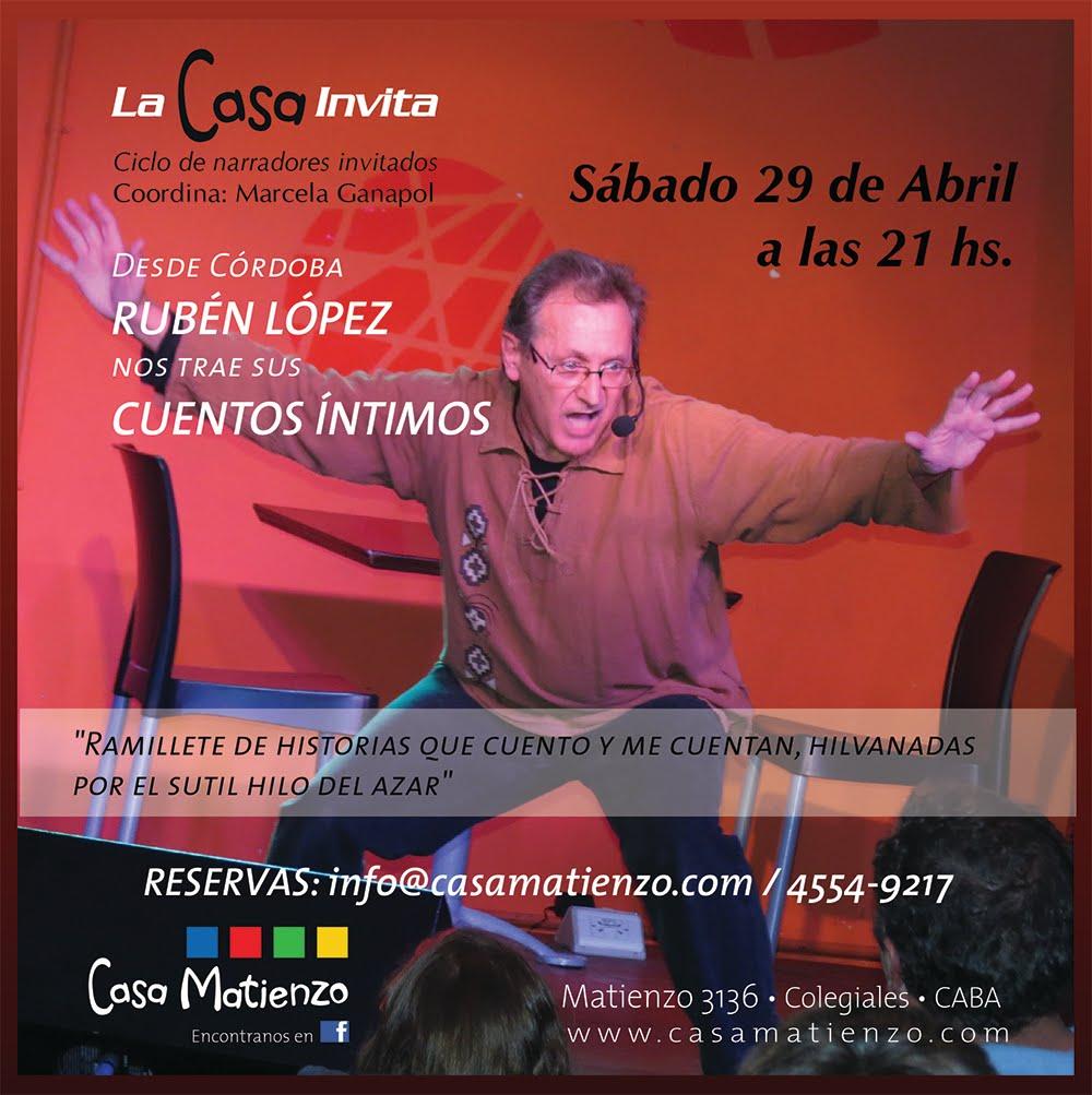 Comienza un nuevo ciclo de LA CASA INVITA: Sábado 29 de Abril - 21 hs