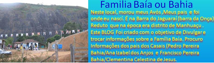 Familia Baía ou bahia