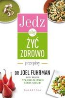 http://www.empik.com/jedz-aby-zyc-zdrowo-fuhrman-joel,p1110436291,ksiazka-p