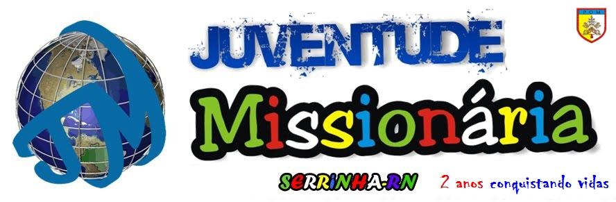 Juventude Missionária de Serrinha/RN