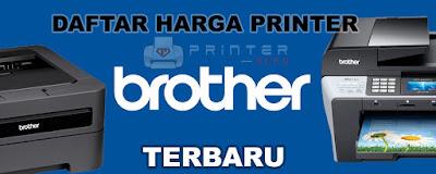 Daftar Harga Printer Brother Lengkap terbaru