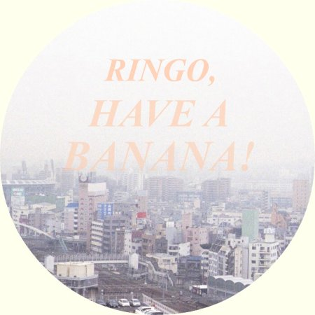 Ringo, have a banana!