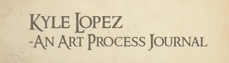Kyle Lopez: An Art Process Journal