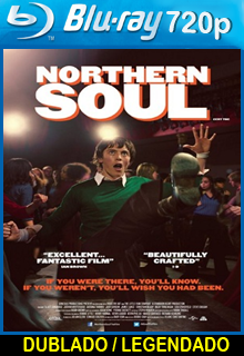 Assistir Northern Soul No Ritmo da Vida Dublado