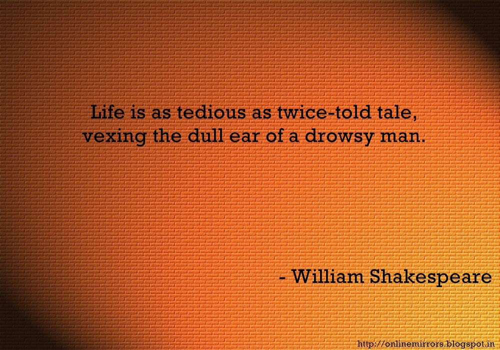 Shakespeare Quotes About Life Classy Mirror Online Best 13 William Shakespeare Quotes