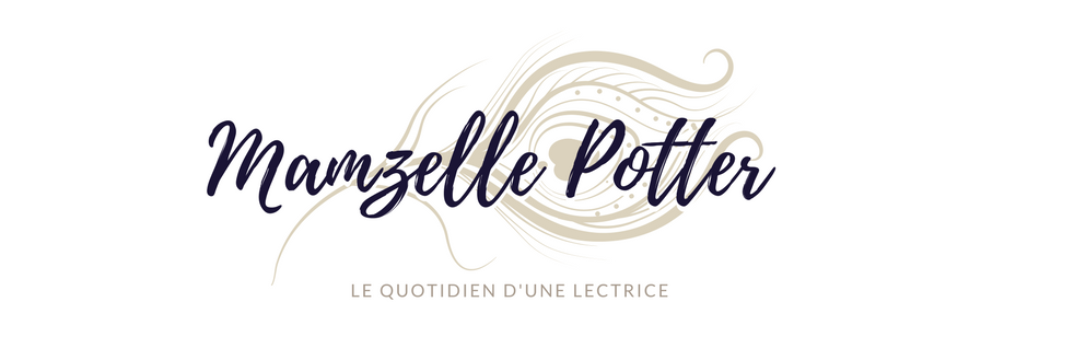 Mamzelle Potter - Blog litteraire