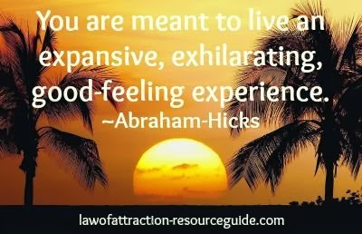 """You are meant to live an expansive, exhilarating, good-feeling experience."" - Abraham-Hicks sunset"