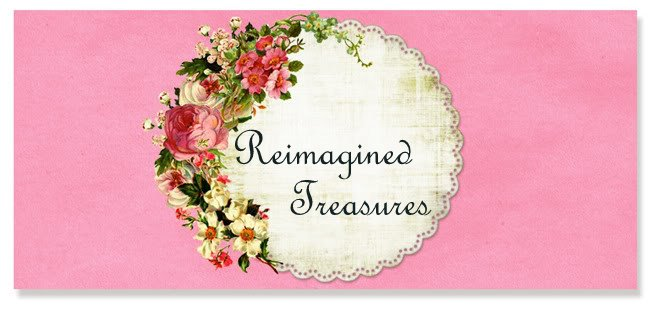 ReImagined Remnants &  Treasures