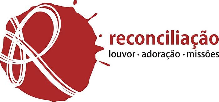 Ministério Reconciliação - Louvor, Adoração e Missões