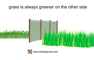 grass is always greener on the other side  idiom eslkidsgames.com