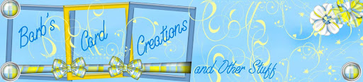 Barb&#39;s Card Creations &amp; Other Stuff
