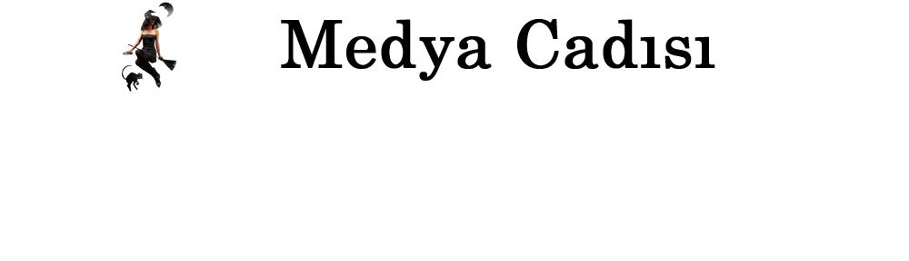 Medya Cadısı