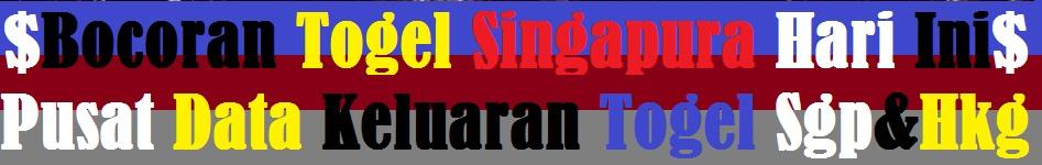 Bocoran Togel Singapura Nomor Togel Tembus 4D Hari Ini