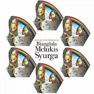 BIANGLALA MELUKIS SYURGA