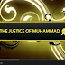 The Justice Of Muhammad : by Sheikh Navaid Aziz ( watch video )