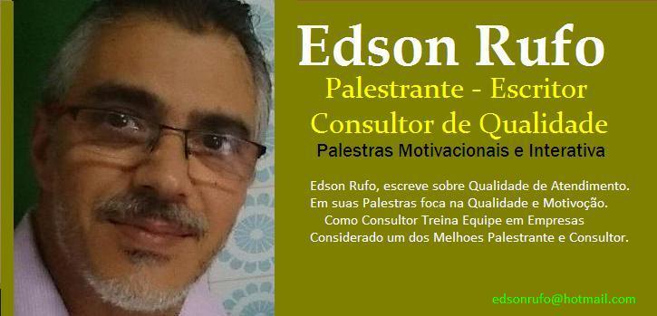 Edson Rufo: Palestrante/ Escritor/ Consultor