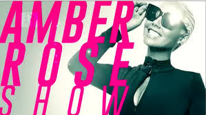 Amber Rose Show