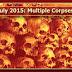 2015 - JUL - Multiple Corpses