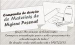 CAMPANHA DE MATERIAIS DE HIGIENE!  PARTICIPE