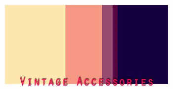 http://www.colourlovers.com/palette/2579971/Vintage_Accessories