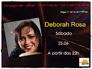 Sábado 25.06 Deborah Rosa no Mapa de Minas