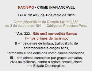 Racismo - Crime inafiançável