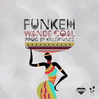 Funkeh by Wande Coal