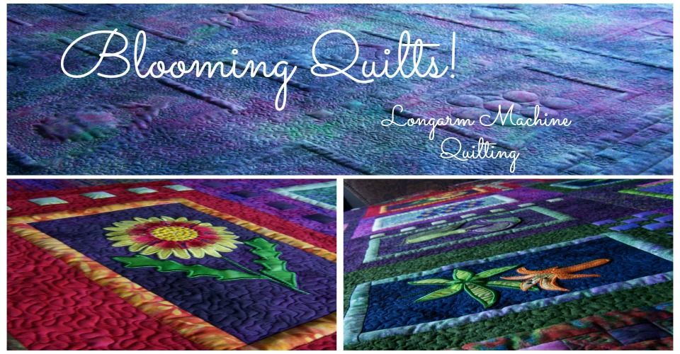 Blooming Quilts! Longarm Machine Quilting