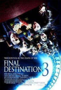 Đích Đến Cuối Cùng 3 - Final Destination 3